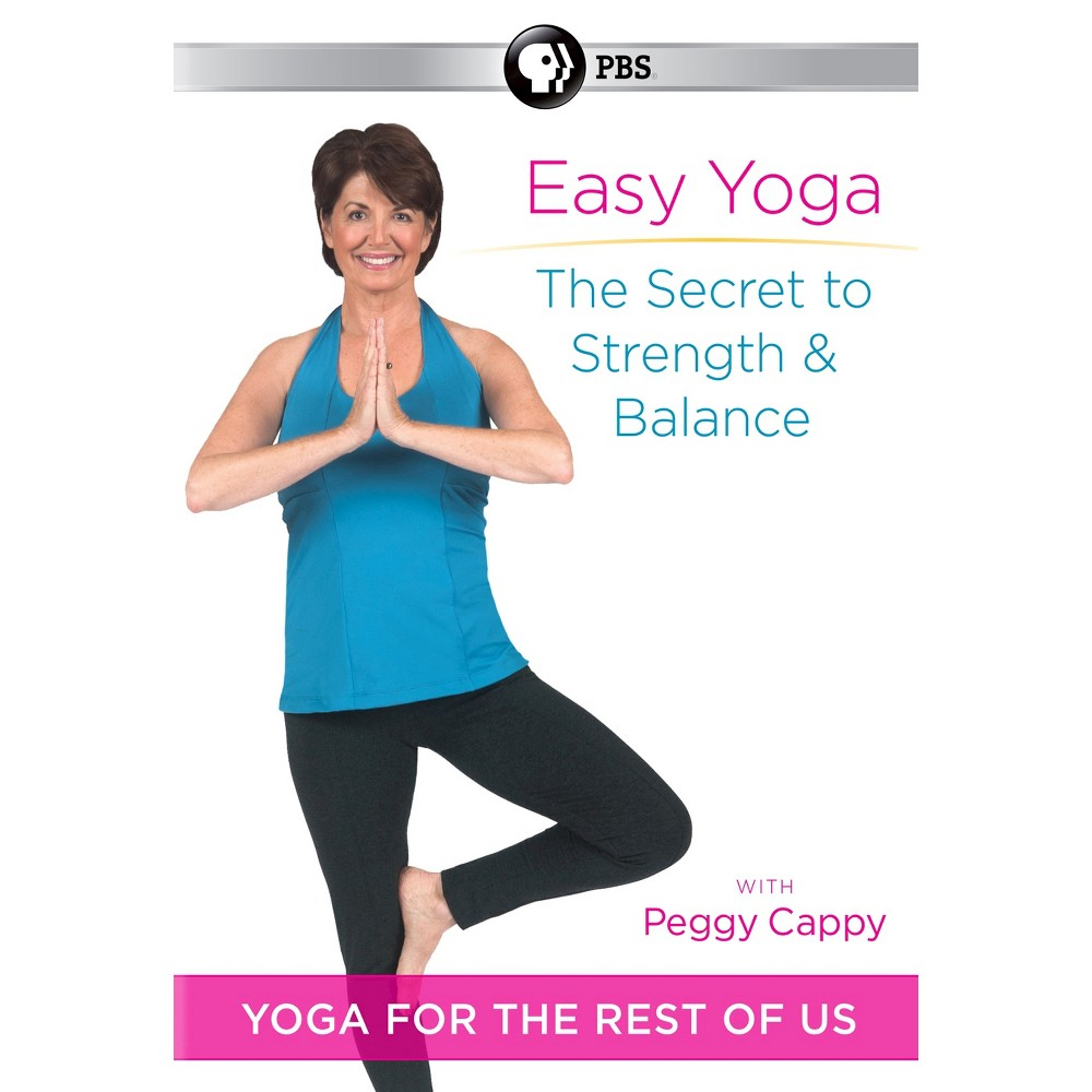 Easy Yoga Secret To Strength Balance With Peggy Cappy Dvd Easy Yoga Beginner Yoga Workout Yoga For Beginners