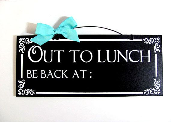 image regarding Printable Out to Lunch Sign referred to as Out toward lunch indicator. Chalkboard paint. Custom made shade answer