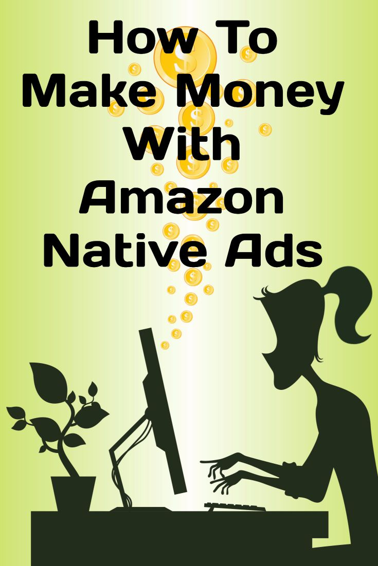 How To Monetize Your Website With Amazon Native Ads | Work In My