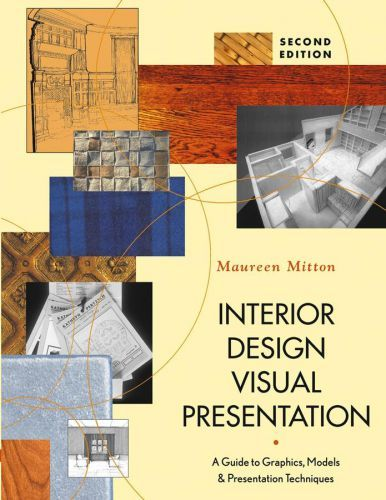 Interior Design Visual Presentation 3rd Edition By Maureen