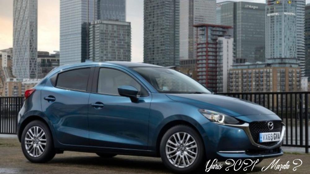 Yaris 2021 Mazda 2 Concept And Review Mazda Toyota