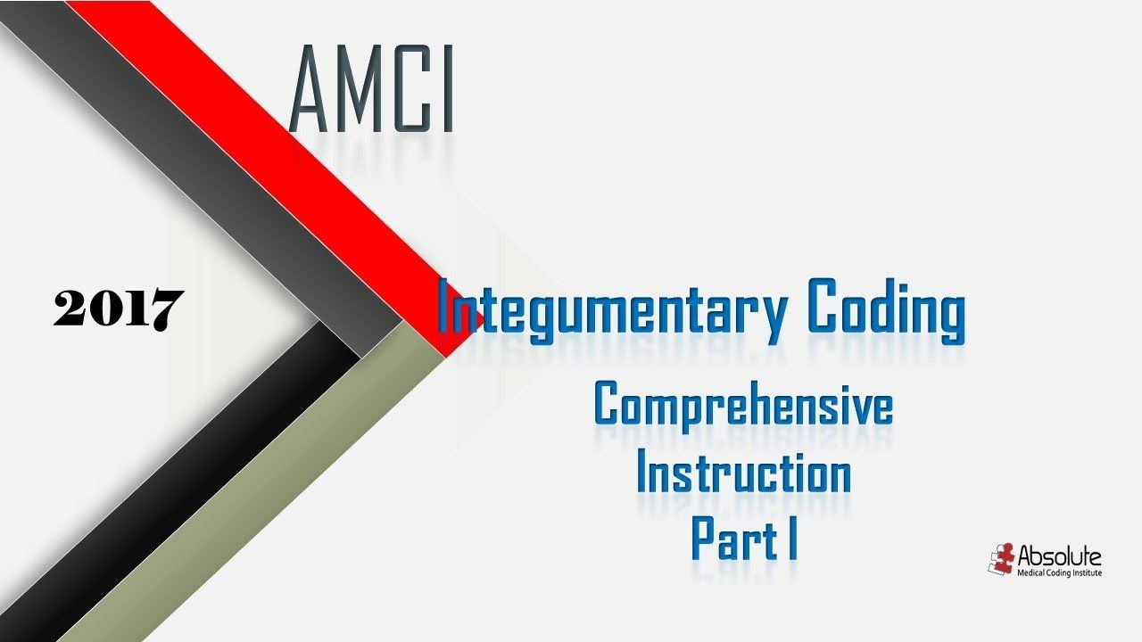 2017 integumentary coding part i amci medical coding and 2017 integumentary coding part i amci fandeluxe Images