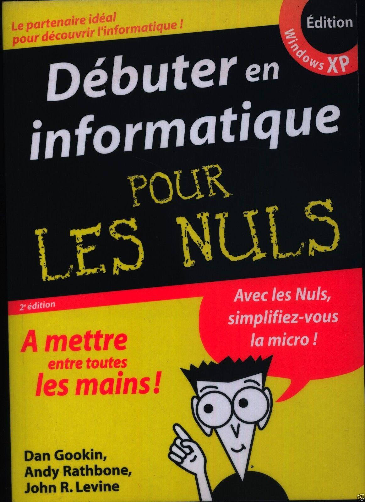Debuter En Informatique Pour Les Nuls Dan Gookin Et Andy Rathbone En 2020 Informatique Pour Les Nuls Cours Informatique Debutant Cours Informatique