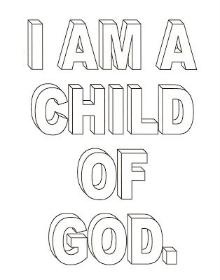 Lds Nursery Color Pages 1 I Am A Child Of God Lds Coloring