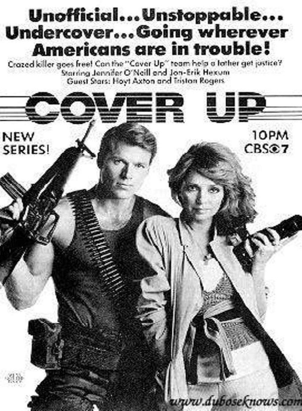 Espion Modele Ou Espion A La Mode Cover Up Est Une Serie Televisee Americaine En 22 Episodes De 50 Minutes Creee Pa Cover Up Jennifer O Neill 1980s Tv Shows