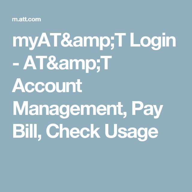 myAT&T Login - AT&T Account Management, Pay Bill, Check Usage ...