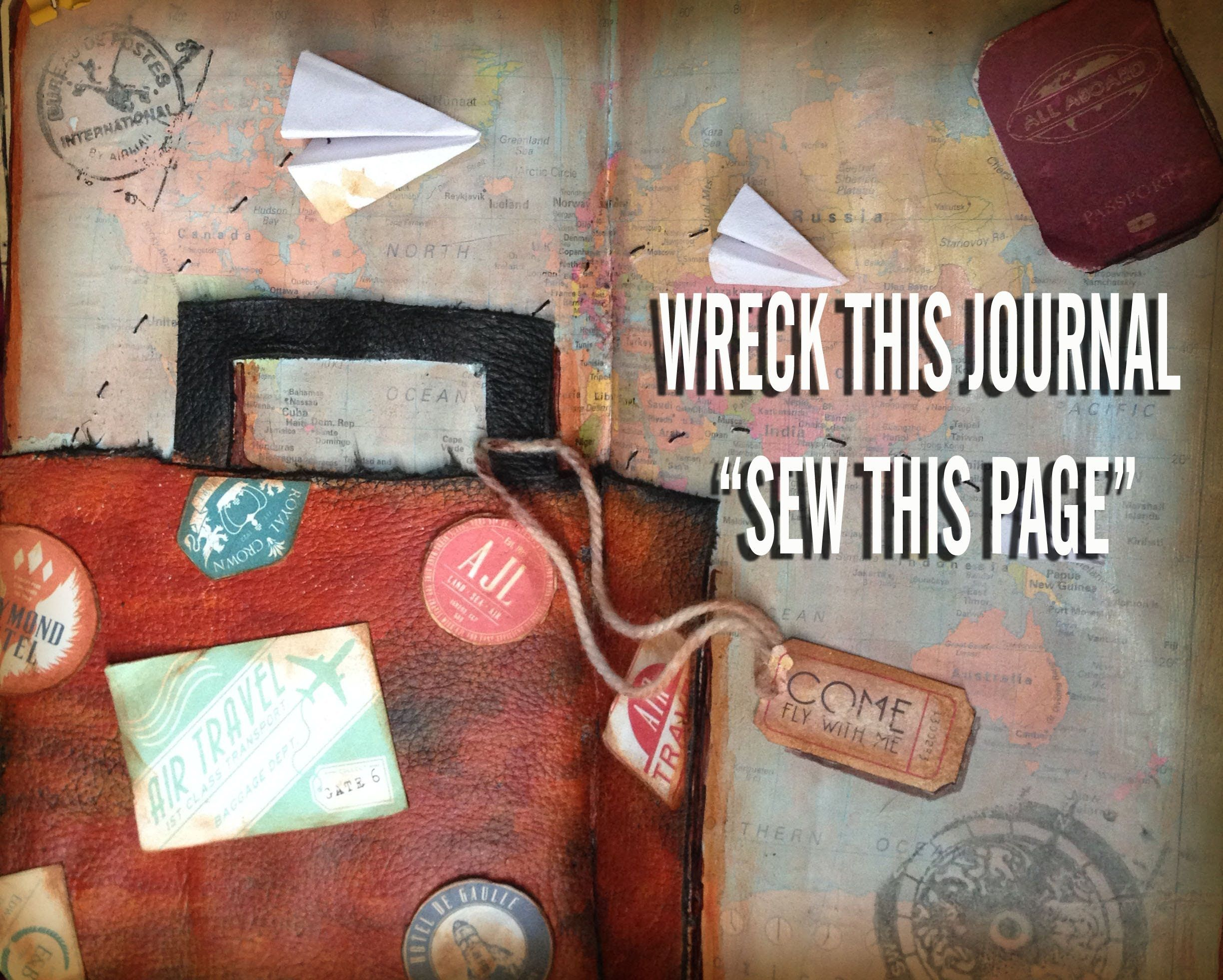 WRECK THIS JOURNAL    SEW THIS PAGE (page 67) Time Lapse # ...  Wreck This Journal Sew This Page