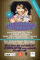 The Embrace Workshop happening in Indy at the E. 38th Street Library branch Saturday from 2-4pm  on Saturday July 26th