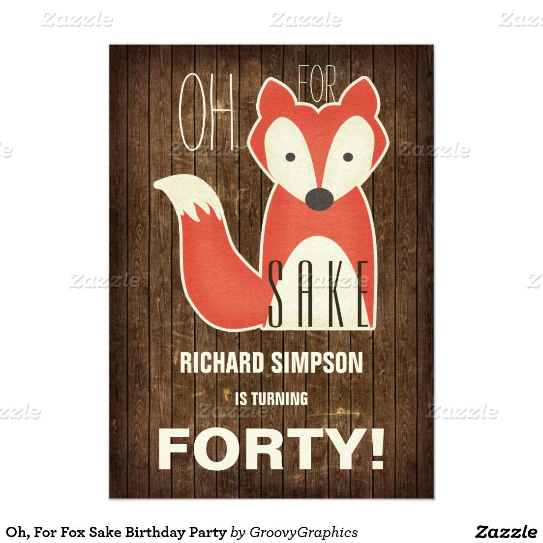 Oh, For Fox Sake Birthday Party 5x7 Paper Invitation Card | Fox ...