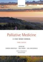 Palliative medicine : a case-based manual