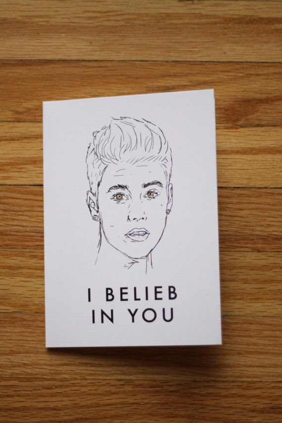 Funny Greeting Card Justin Bieber I Belieb In You Funny Greeting Cards Greeting Cards Cards