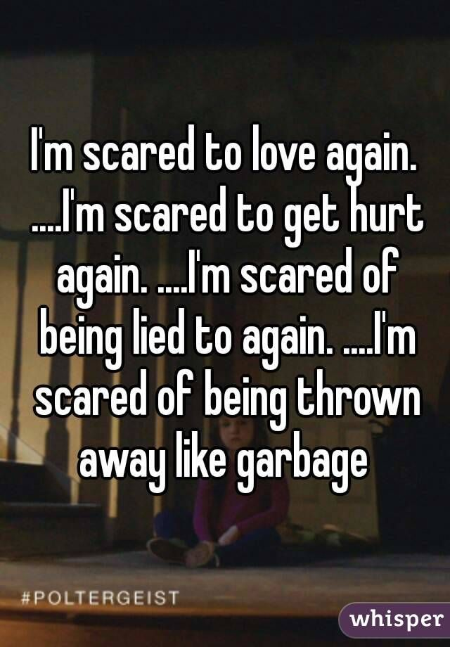 Scared To Date After Being Hurt