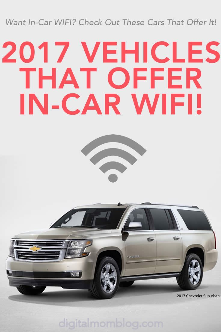 2017 Vehicles That Offer In Car Wifi