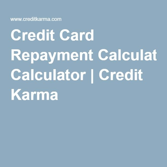 Credit Card Repayment Calculator  Credit Karma  Credit Card