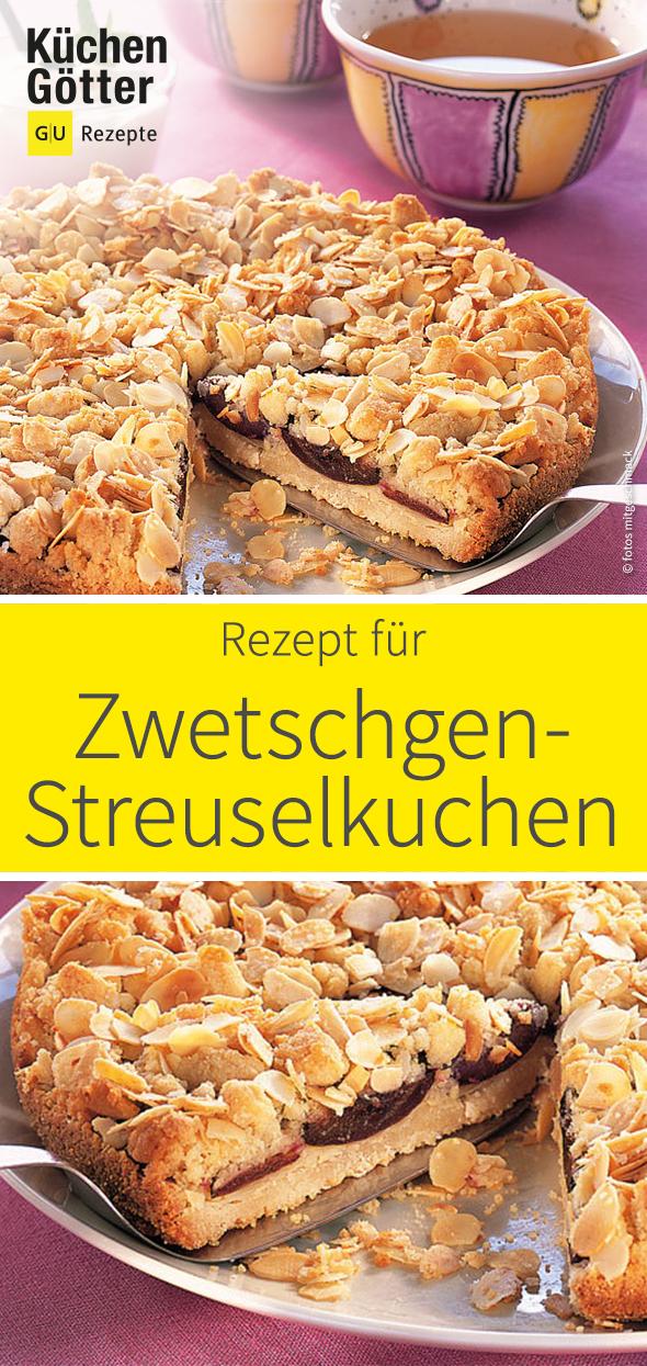 Zwetschgen Streusel Kuchen Rezept Back Liebe Kuchen