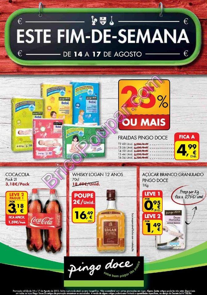 Promoções Folheto Pingo Doce - Este fim-de-semana - de 14 a 17 de agosto