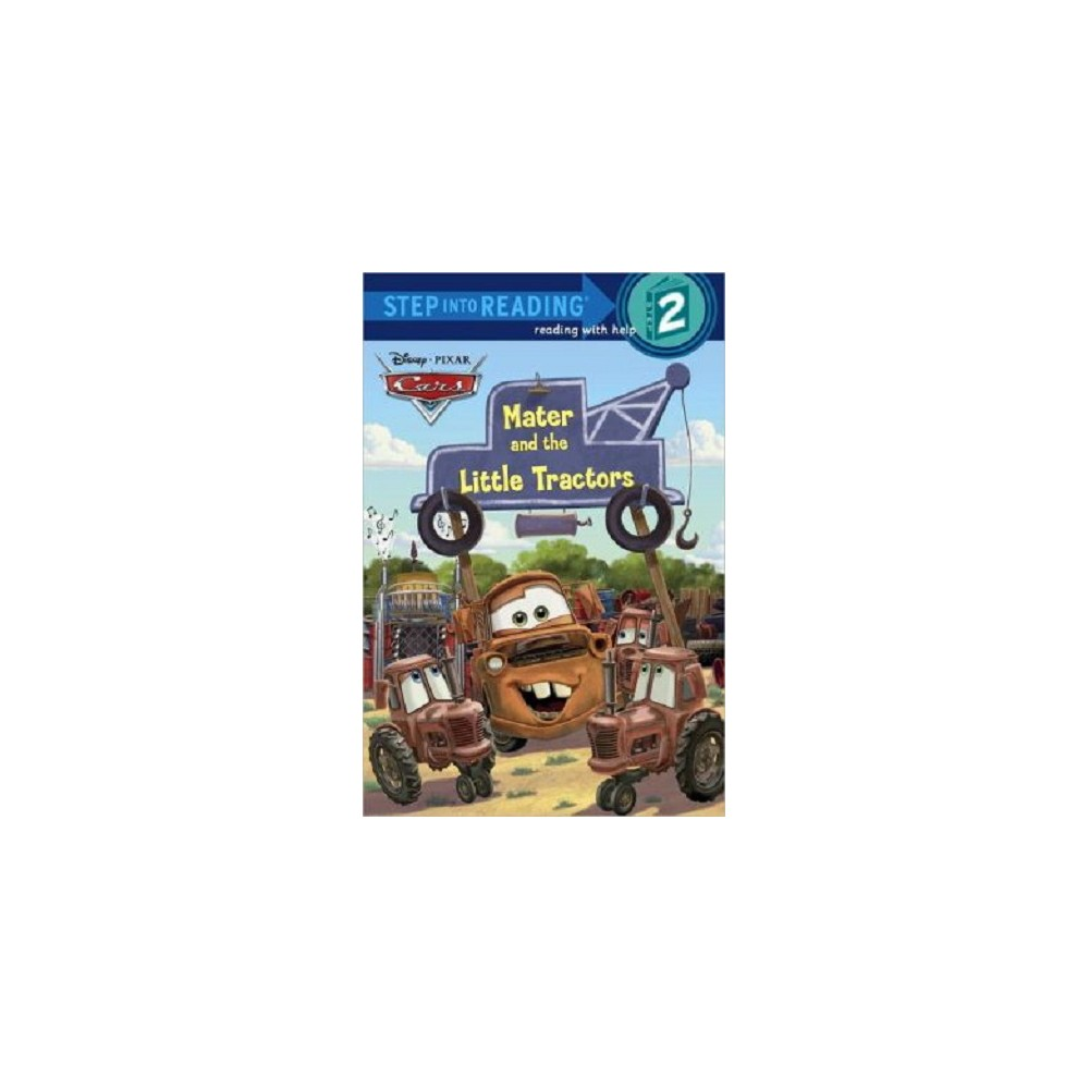 Mater and the Little Tractors ( Step Into Reading, Step 2: Cars) (Paperback)