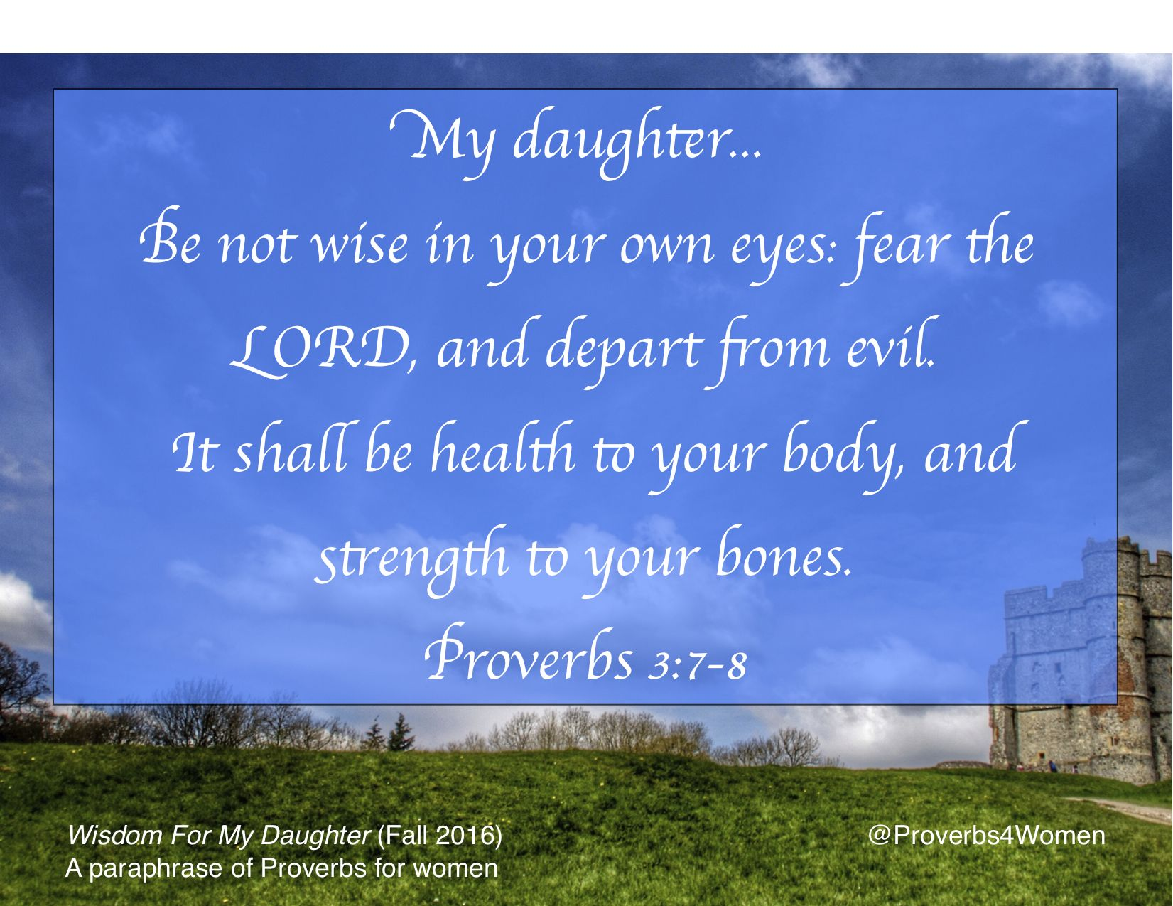 Wisdomforwomen Proverb 3 7 8 Book Of Fear The Lord Wisdom Paraphrase For My Daughter