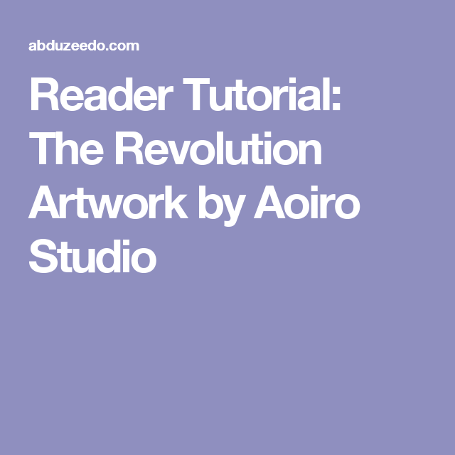 Reader Tutorial: The Revolution Artwork by Aoiro Studio