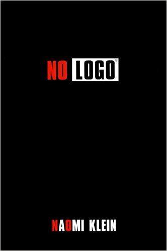 No Logo Amazon Co Uk Naomi Klein 9780007340774 Books Naomi
