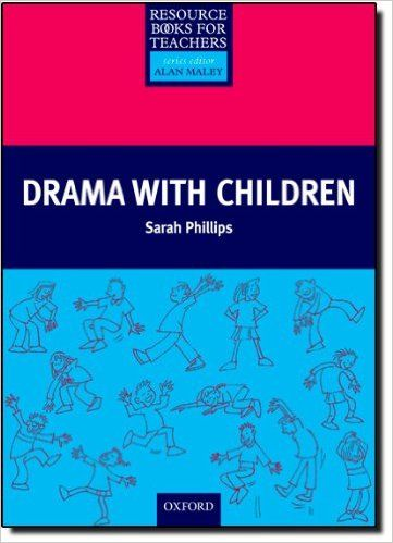 Drama With Children Resource Book For Teachers Amazon De Sarah
