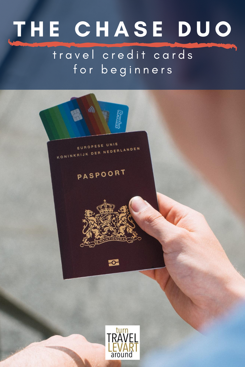The Chase Duo Travel Credit Cards For Beginners With Great Rewards Turn Levart Travel Credit Cards Travel Credit Credit Card