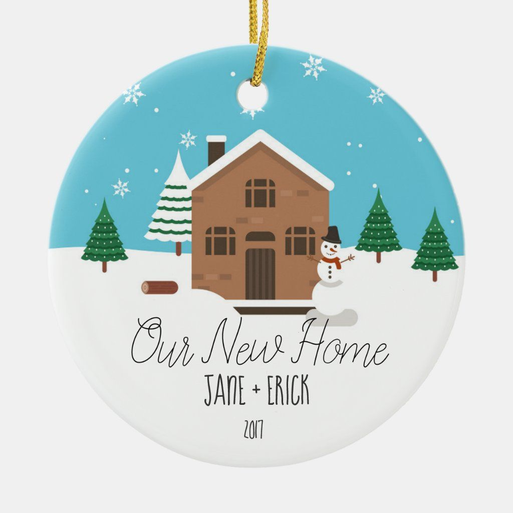 Our New Home Christmas Ornament Gift Zazzle Com In 2020 Christmas Ornaments Gifts Christmas Ornaments Ornament Gifts