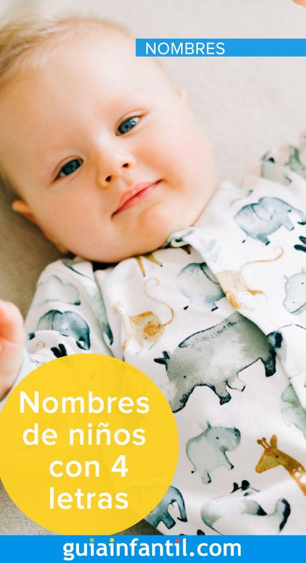 Nombres De Niños Con Cuatro Letras Que Tienen Una Fuerza Especial Nombres De Niñas Nombres De Bebes Nombres