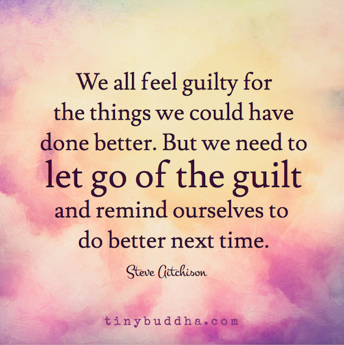 Feeling Guilty Quotes, Guilt
