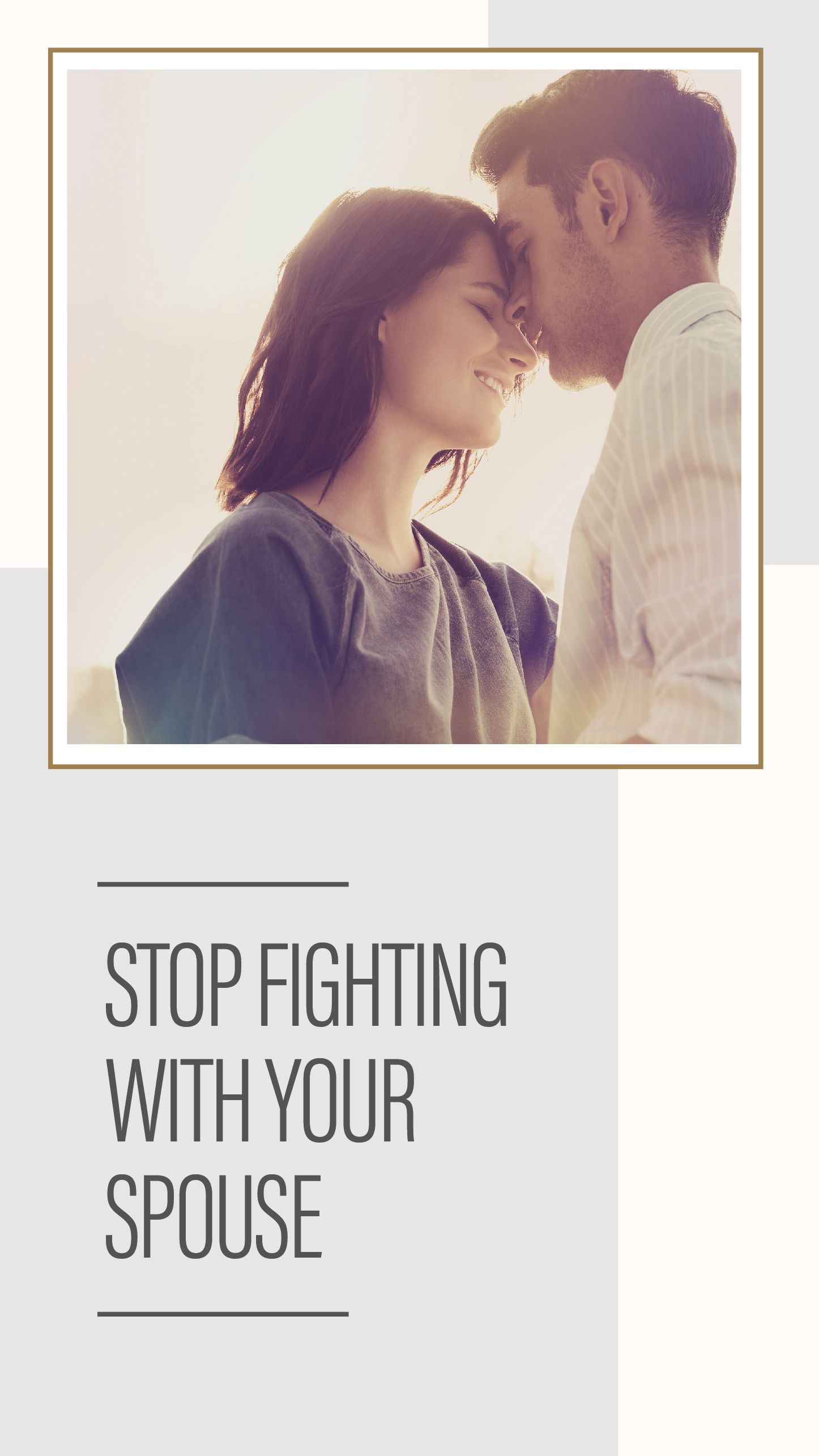Stop Fighting With Your Spouse