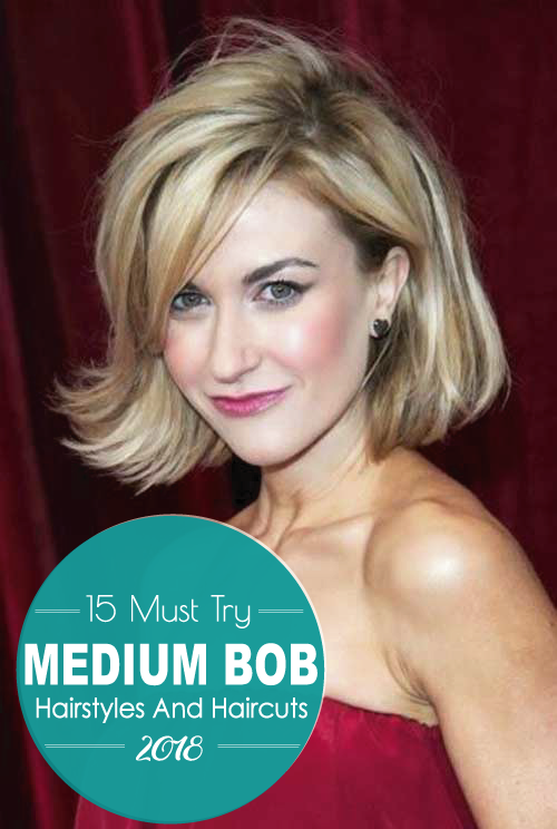 15 Must Try Medium Bob Hairstyles And Haircuts 2019 My Style