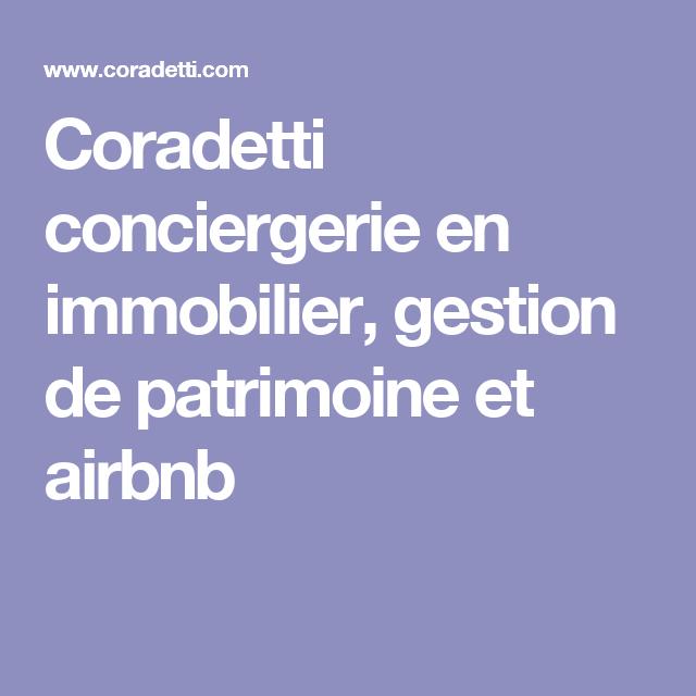 Coradetti Conciergerie En Immobilier Gestion De Patrimoine Et