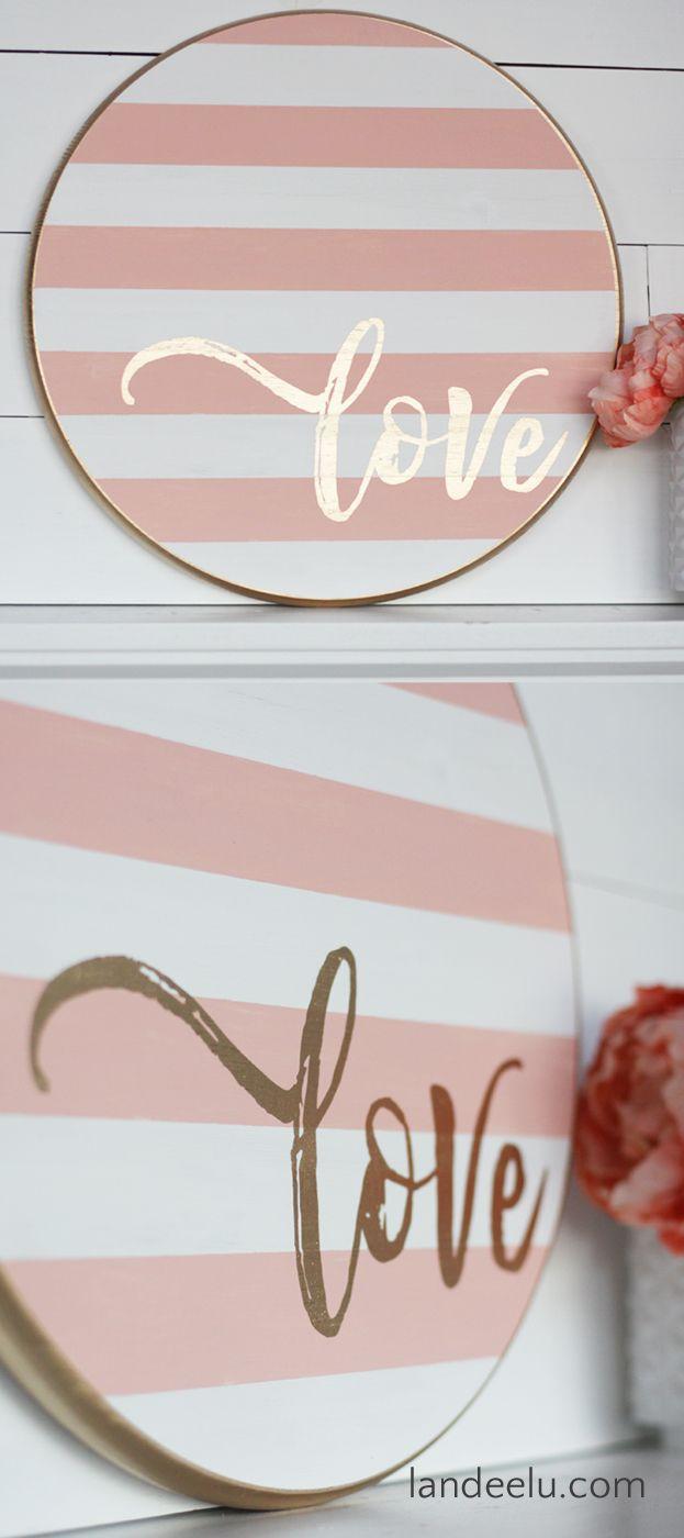 Valentine\u0027s Day Craft: Striped Round LOVE Sign | Diy store, Wood ...