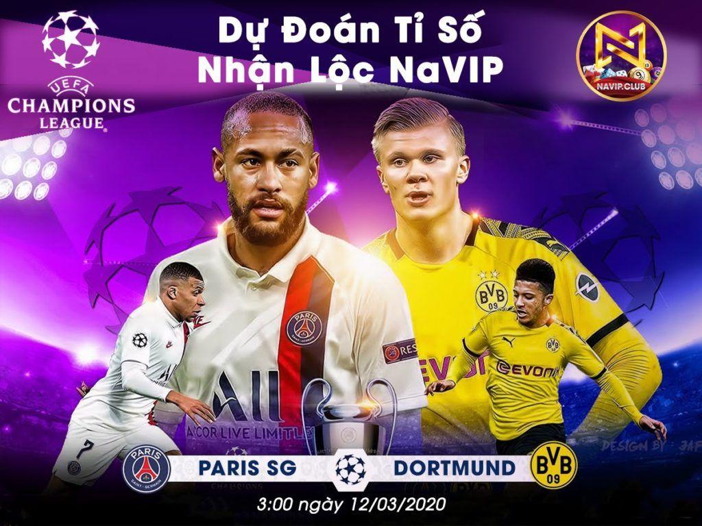 Sự Kiện 』Dự Đoán Tỷ Số Paris SG Dortmund 😎😎 trong 2020