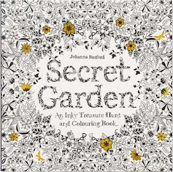 Secret Garden: An Inky Treasure Hunt & Coloring Book by Johanna Basford
