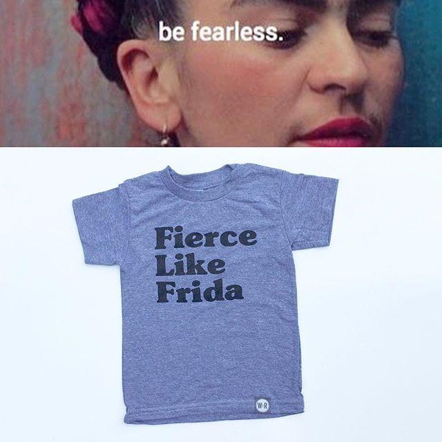 Best advice we've heard all day! Fierce Like Frida tee Sizes 2-12 Snag it at www.wee-rascals.com #Frida #fierce #weerascals #realheroesarethebestheroes #somethingdifferentforachange #kidswear #kids #kidsfashion #kidstagram #getyourfierceon by weerascals