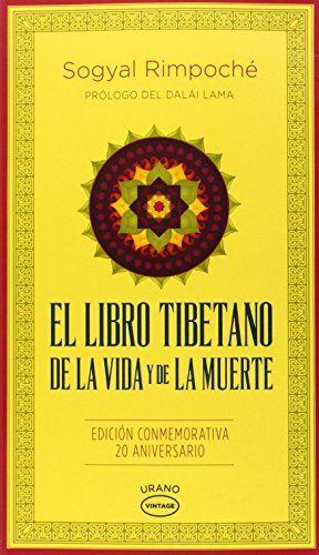 El Libro Tibetano De La Vida Y De La Muerte Spanish Edition En Este Exhaustivo Trabajo El Maestro Libros De Metafisica Libros De Filosofía Libros Lectura