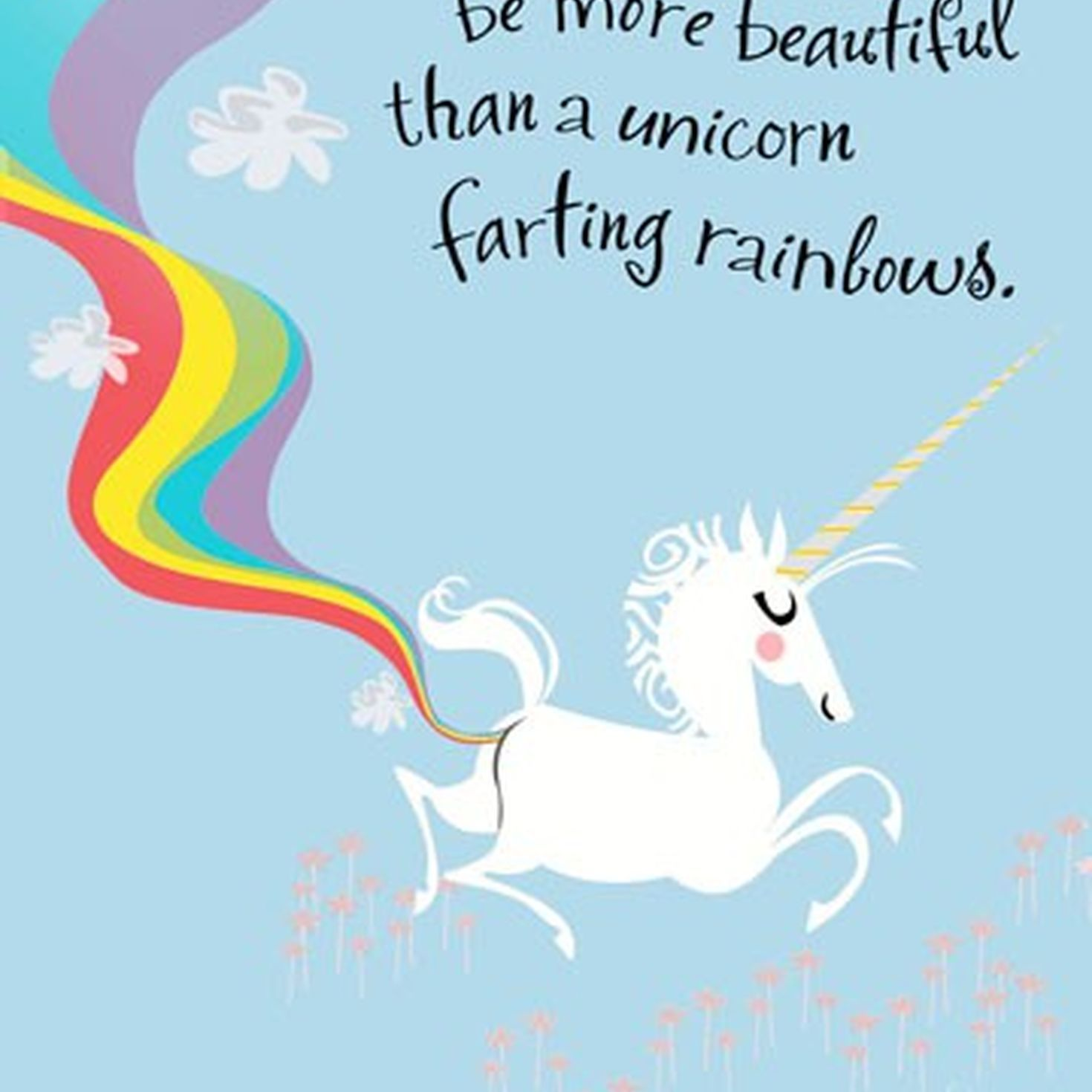 Farting Unicorn What It Is Pinterest Funny Birthday Cards