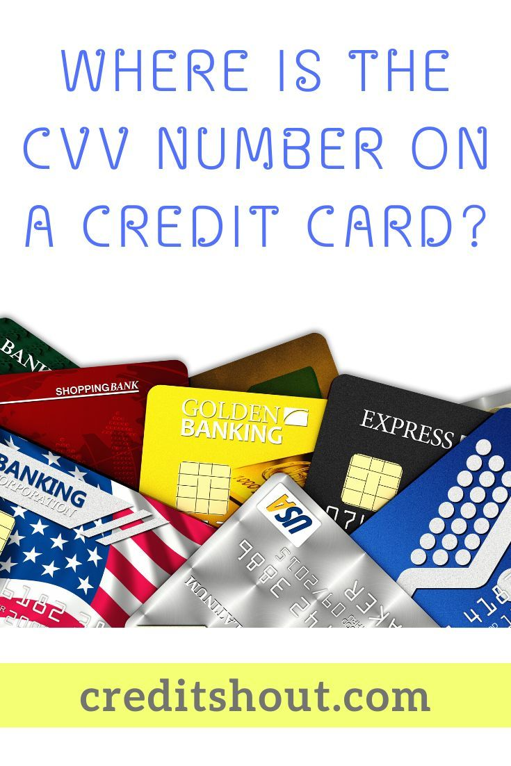 Where is the CVV Number on a Credit Card? in 2020 Credit