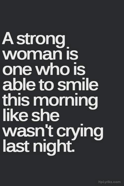 Strong Women Strong Quotes Life Quotes New Quotes