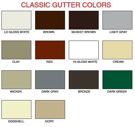 Classic Gutter Colors In 2019 Gutter Colors Color