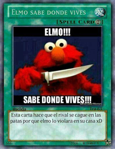 Elmo Sabe Donde Vives Cartas De Memes Cartas Magicas Memes