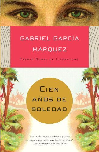 Cien Años de Soledad, by Gabriel Garcia Marquez
