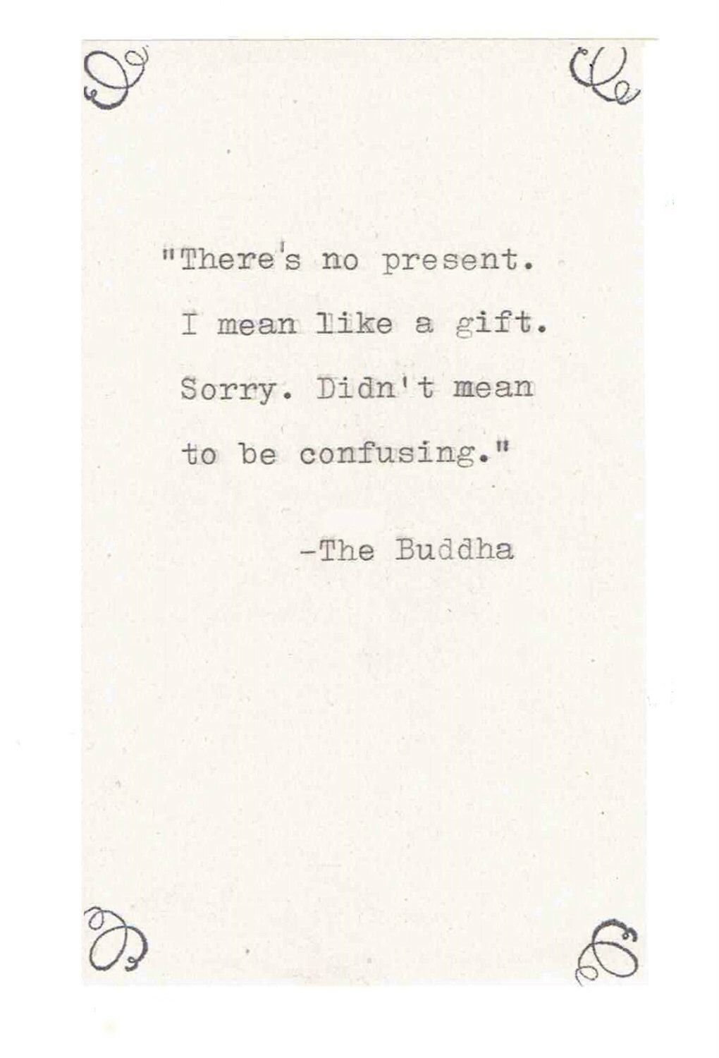 Buddha Misquote Birthday Card Funny Buddhist Humor Sarcastic Nerdy Hand Typed Quote Zen Gift Present Pun Vintage Men Women Funny Birthday Cards Typed Quotes Zen Quotes