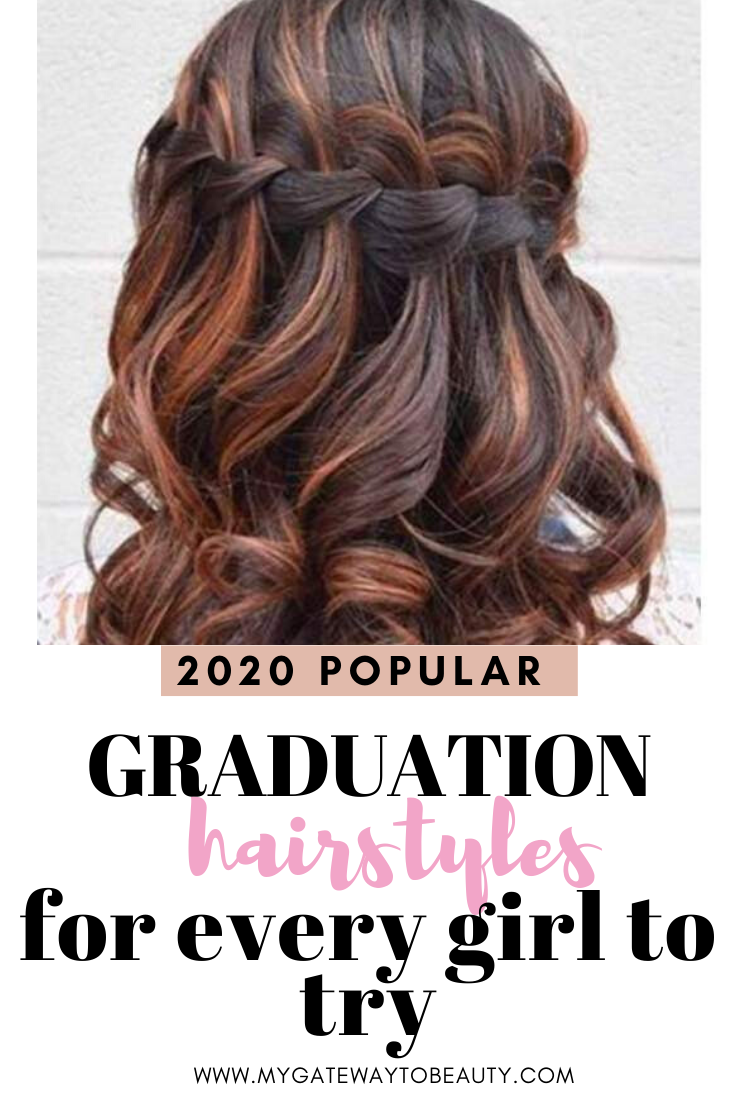 Best 50 Hairstyles For Graduation Every Girl Needs My Gateway To Beauty Blog In 2020 Graduation Hairstyles Graduation Hairstyles With Cap Hair Styles