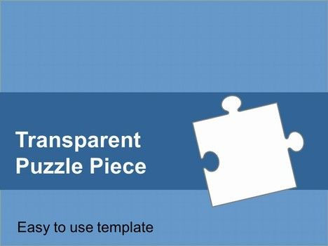 Transparent Puzzle Piece TemplateHere is a nice simple template of - puzzle powerpoint template