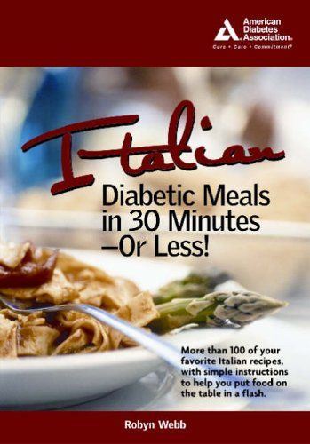 Italian diabetic meals in 30 minutes or less american diabetes italian diabetic meals in 30 minutes or less forumfinder Images
