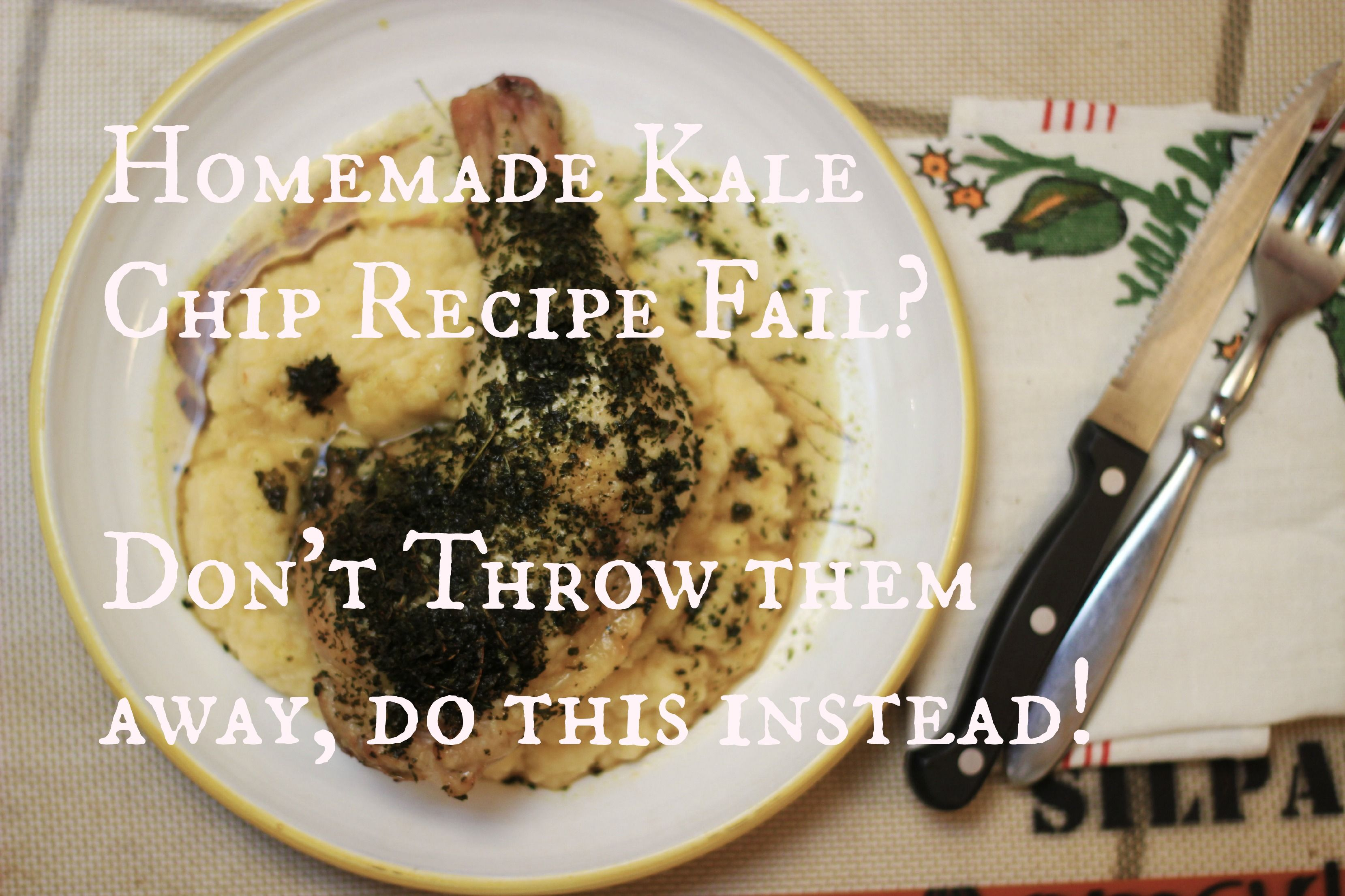 #kale #chip #recipe gone wrong?? Don't throw it away!! Make this!
