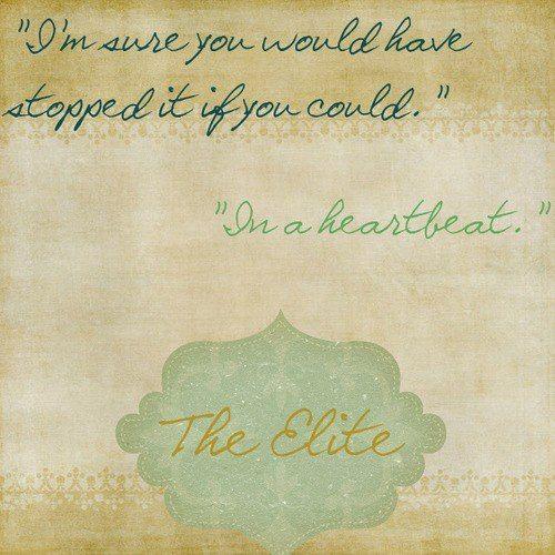 The Selection Series Quotes The Elitekiera Cass  The Selection  Pinterest  Selection .