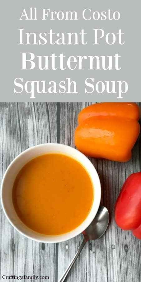 Instant Pot Butternut Squash Soup Recipe ~ Crafting a Family #butternutsquashsoup